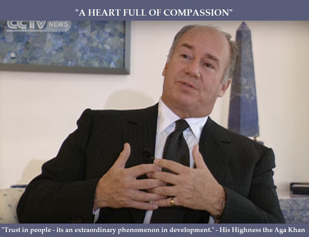 Must see: The Aga Khan's compassionate heart