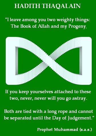 Hadith Thaqalain - tradition of the prophet, the two weighty matters