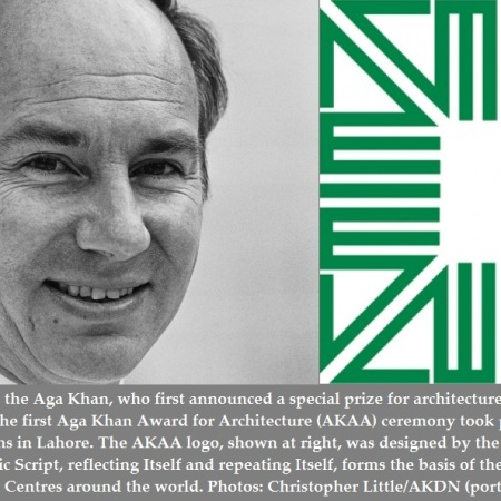Founder of the Aga Khan Award for Architecture and Logo of the Award