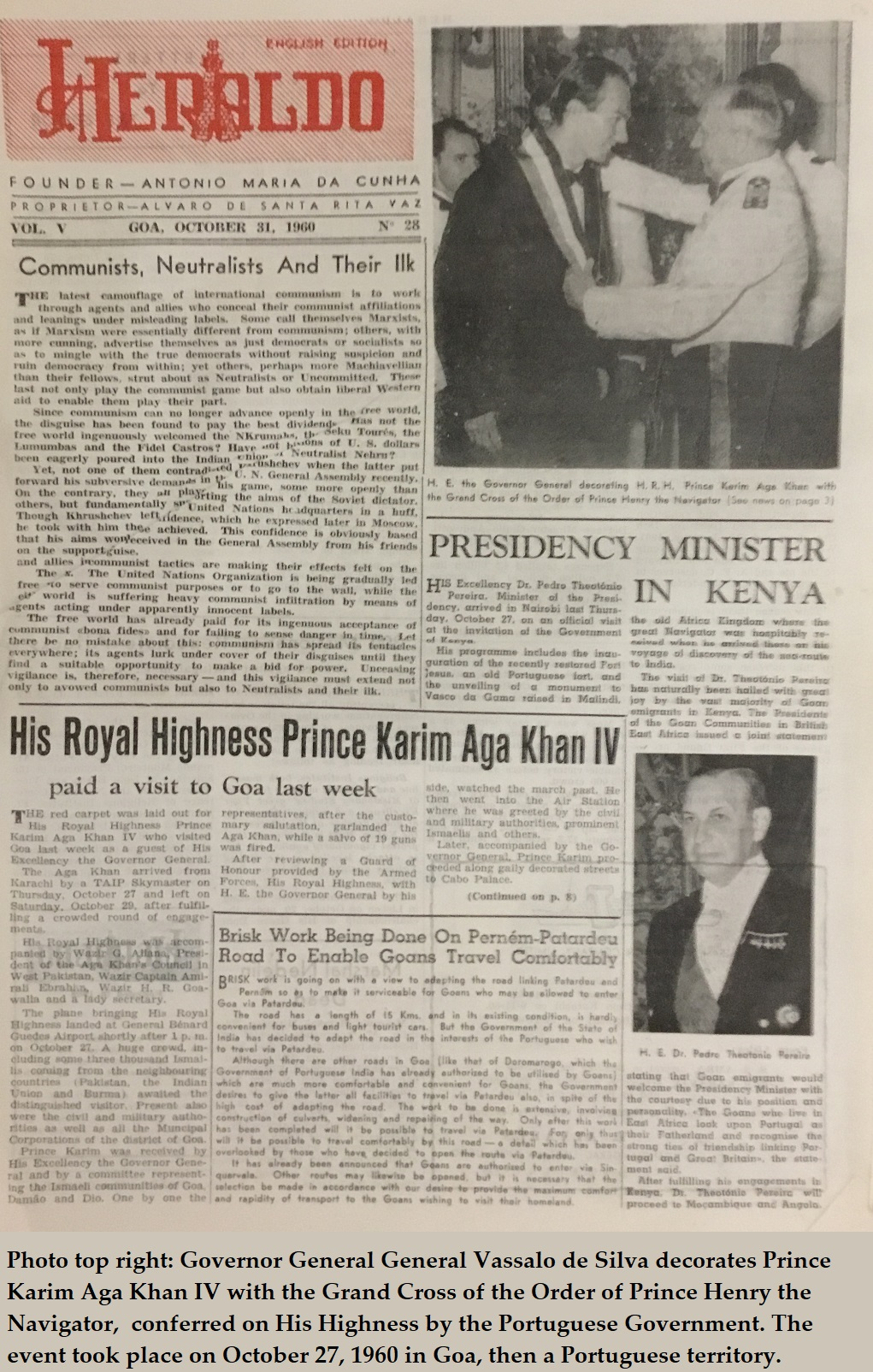 1960 and 2019 in the life of His Highness the Aga Khan:  Honour by Portugal in Goa; and an inspirational wish in the City of Porto