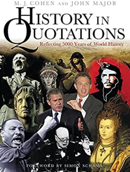 History in Quotations by Cohen and Major
